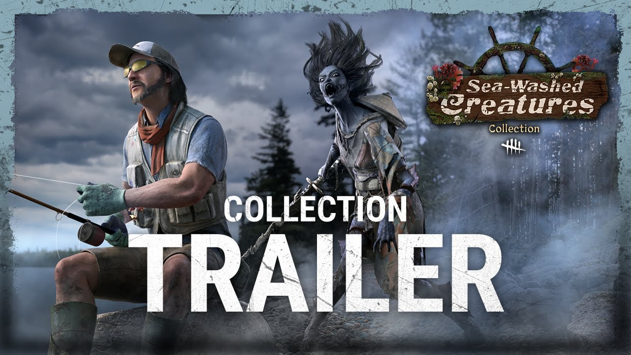 Dead by Daylight |Sea-Washed CreaturesCollection Trailer