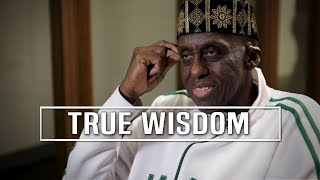 True Wisdom Is To Never Stop Asking Why by Bill Duke