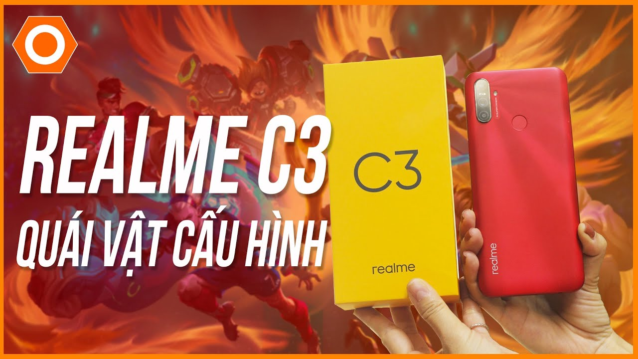 Đánh giá chi tiết Realme C3 – Quái vật hiệu năng giá rẻ