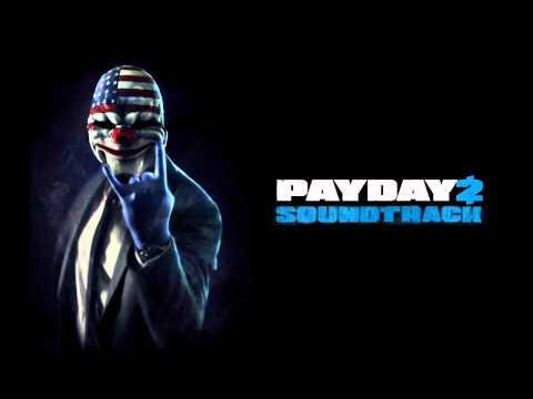 PAYDAY 2 Soundtrack (Beta) - Heist Track 1