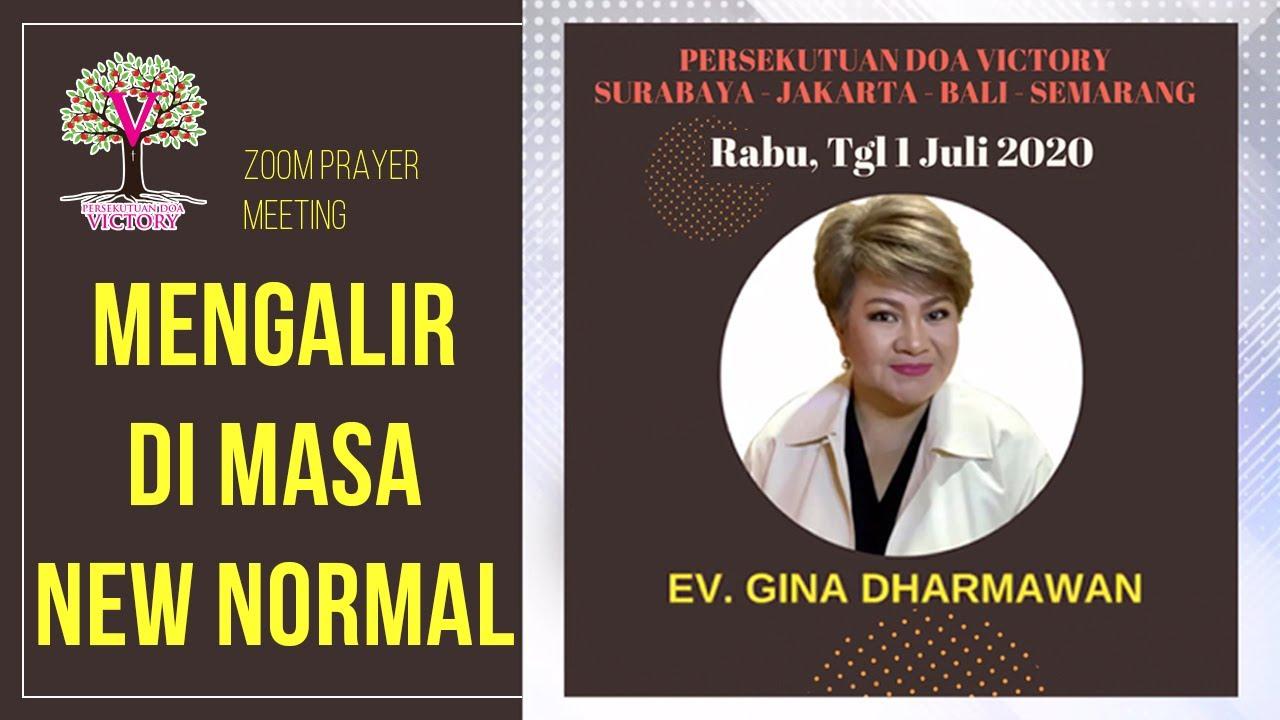 MENGALIR DI MASA NEW NORMAL - Ev. Gina Dharmawan - Zoom Prayer Meeting PD Victory 1 Jul 2020