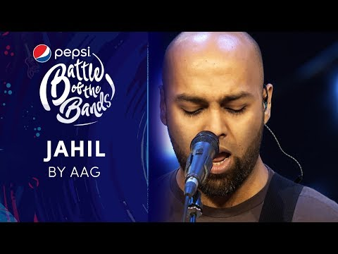 Aag | Jahil | Episode 1 | Pepsi Battle of the Bands | Season 3