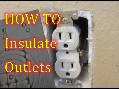 How To Insulating Outlets Insulating Electrical Outlet