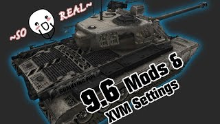 9.6 Mods & XVM Settings - MUCH REALNESS || World of Tanks