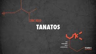 Tanatos // Vitamina K // Lyric video // Demo Arancione
