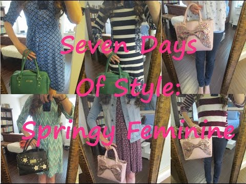 Seven Days Of Style: Springy Feminine