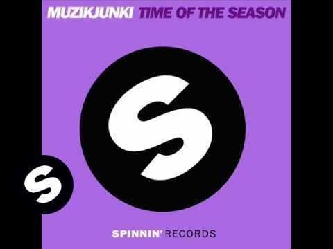 Muzikjunki - Time Of The Season (LeRon, Yves Eaux &  Luke Star Remix)