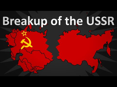 The Breakup of the Soviet Union Explained