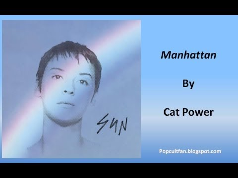 Cat Power - Manhattan (Lyrics)