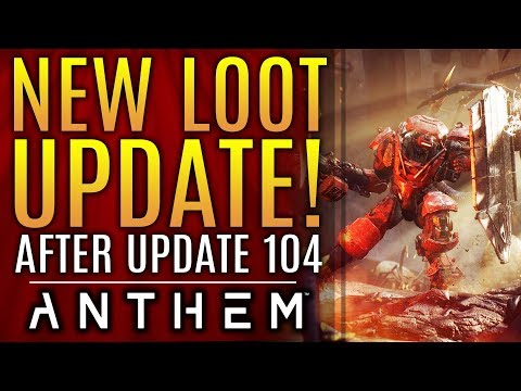 Anthem - New Loot Update AFTER Patch 1.0.4! New Fixes! But There's Still Big Concerns...