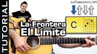 Como tocar EL LIMITE DEL BIEN de la FRONTERA en guitarra con SOLO tutorial completo