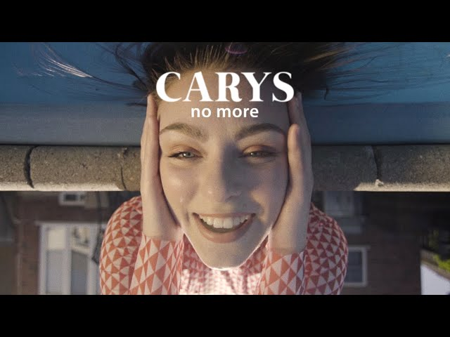 CARYS - No More (Official Music Video)