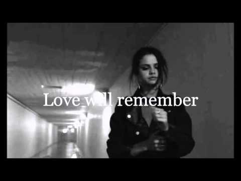 Selena Gomez -Love will remember(Lyrics)