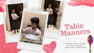 Dining Etiquette- Table Manners For Kids