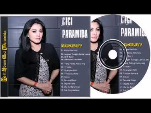 Lagu dangdut cici paramida - full album