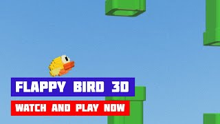 Flappy Bird 3D · Game · Gameplay