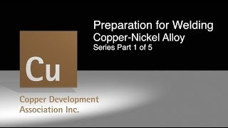 1 Cleaning and Preparation for Welding of Copper Nickel Alloy Part 1 of 5