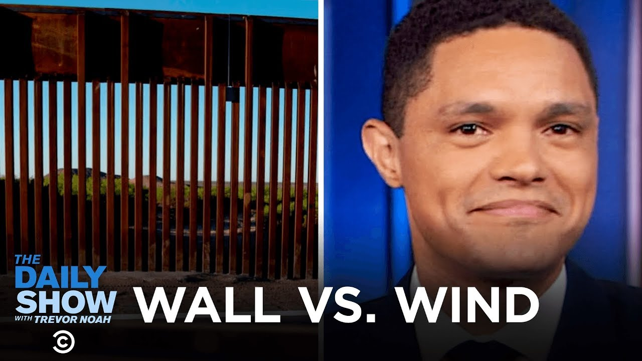 Download Trump's Border Wall vs. Wind, U.S. Life Expectancy Increase & A Counterfeit Bust   The Daily Show