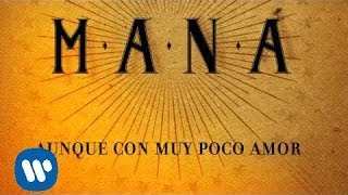 Maná - Hasta Que Te Conocí (Lyric Video)