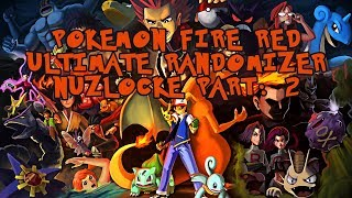 Brock Ain't No ROCK!! Pokemon Fire Red Ultimate Randomizer Nuzlocke Part: 2