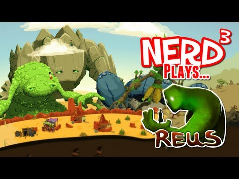 Nerd³ Plays... Reus