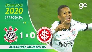 CORINTHIANS 1 X O INTERNACIONAL | MELHORES MOMENTOS | 19ª RODADA BRASILEIRÃO 2020 | ge.globo