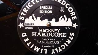 Hackney Hardcore - Dancehall Dangerous (Version 2)
