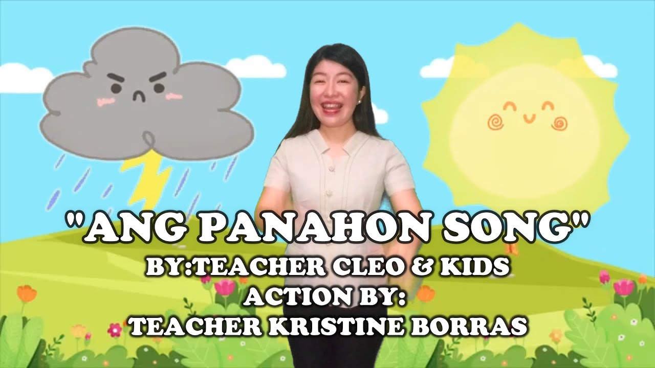 Download ANG PANAHON SONG BY TEACHER CLEO & KIDS: ACTION BY TEACHER KRISTINE BORRAS