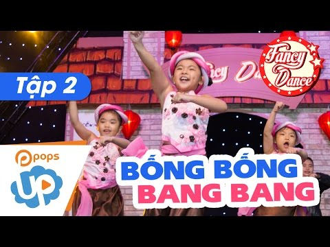 Fancy Dance 👼💕😇 EP 2 ✌ Bống Bống Bang Bang ✌💥 Cover Dance 👶 ABC Kids- POPS Up
