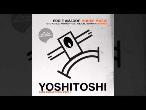 House Music (Robosonic Remix) - Eddie Amador, Robosonic