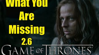 Game of Thrones: What You Are Missing 2.6