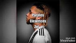 Zola CICATRICES (Paroles/Lyrics)