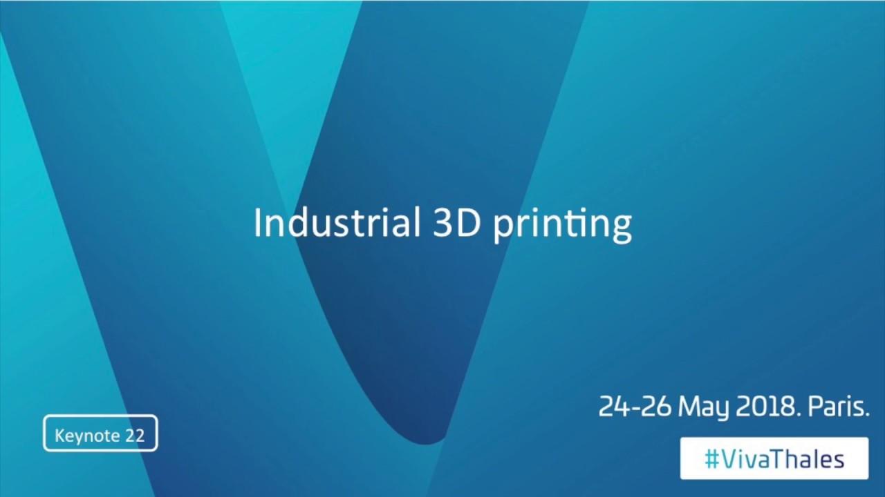 Thales Industrial 3D printing