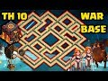 Best Th10 War Base 2017 Vs Anti Everything Anti Bowler Anti Valkyrie Anti 1 Star With Replays 2018