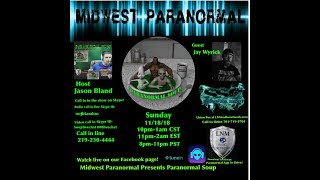 Paranormal Soup ep 160 guest Jay Wyrick