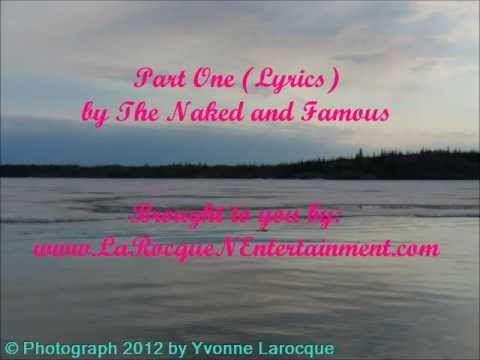 Part One (Lyric) Video - The Naked and Famous mp3