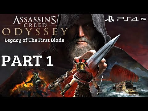 Assassin's Creed Odyssey Legacy of The First Blade DLC - Gameplay Walkthrough Part 1 (PS4 Pro)