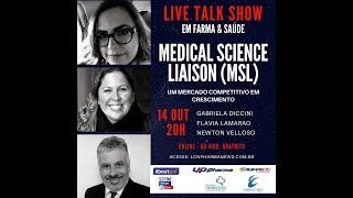 TALK SHOW -14 OUTUBRO 2020 - MEDICAL SCIENCE LIAISON (MSL)