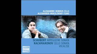 Schubert Arpeggione Sonata in A minor D. 821 : Alexandre Debrus, cello & Alexander Mogilevsky, piano