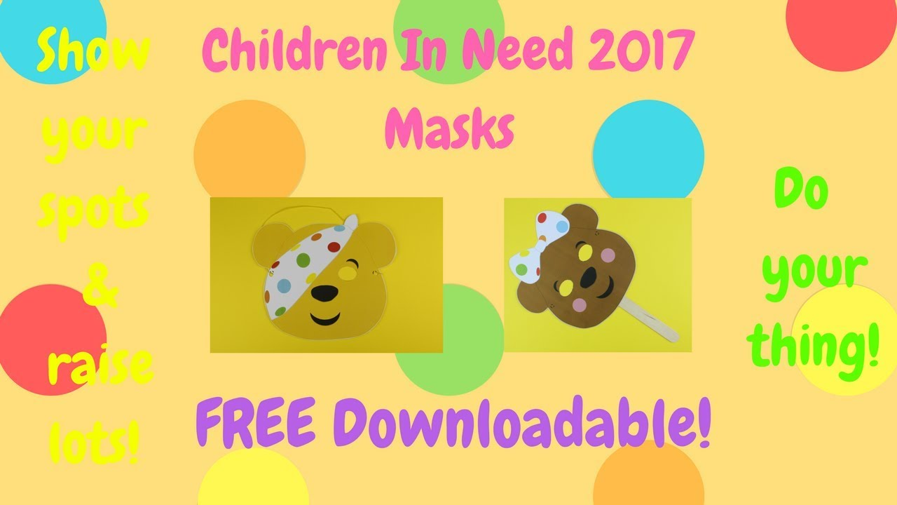Children In Need Pudsey Bear & Blush Masks 2017 - YouTube