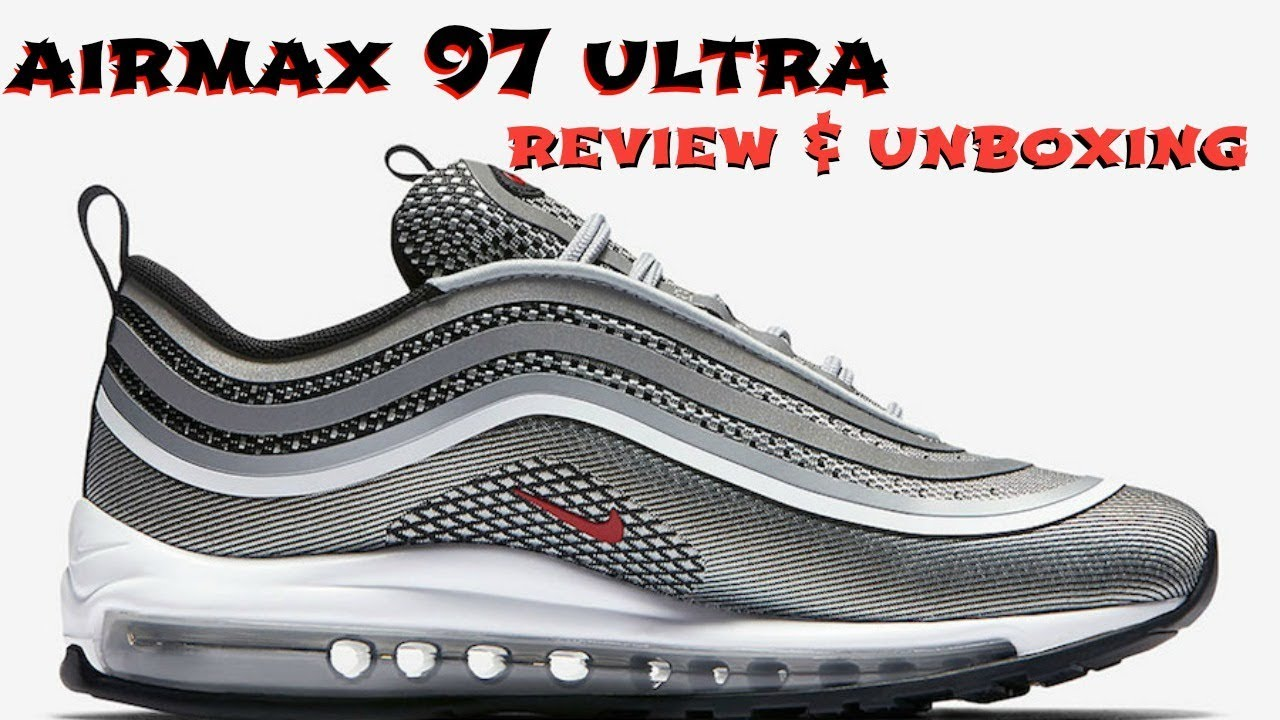 quality design ad1fd 50cdc BETTER THAN THE SILVER BULLETS    AIRMAX 97 ULTRA  17 UNBOXING AND REVIEW