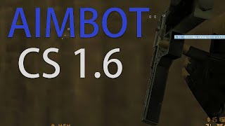 Bespalevny maqsad uchun cs 1.6   AIMBOT CS 1.6