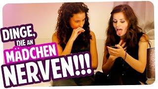 10 Dinge, die an Mädchen nerven!