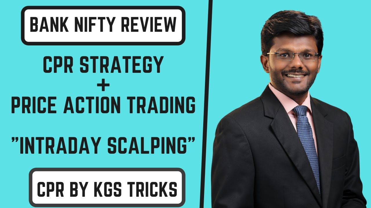 CPR Strategy + Price Action Psychology | Bank Nifty Review | CPR BY KGS Tricks