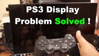 How to solve PS3 Display problem and how to get HD display back !