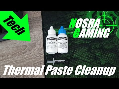 'ArctiClean & Arctic Silver 5' Thermal Paste Removal & Renewal with Nosra