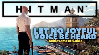 Hitman | Let No Joyful Voice Be Heard Achievement Guide | Xbox One
