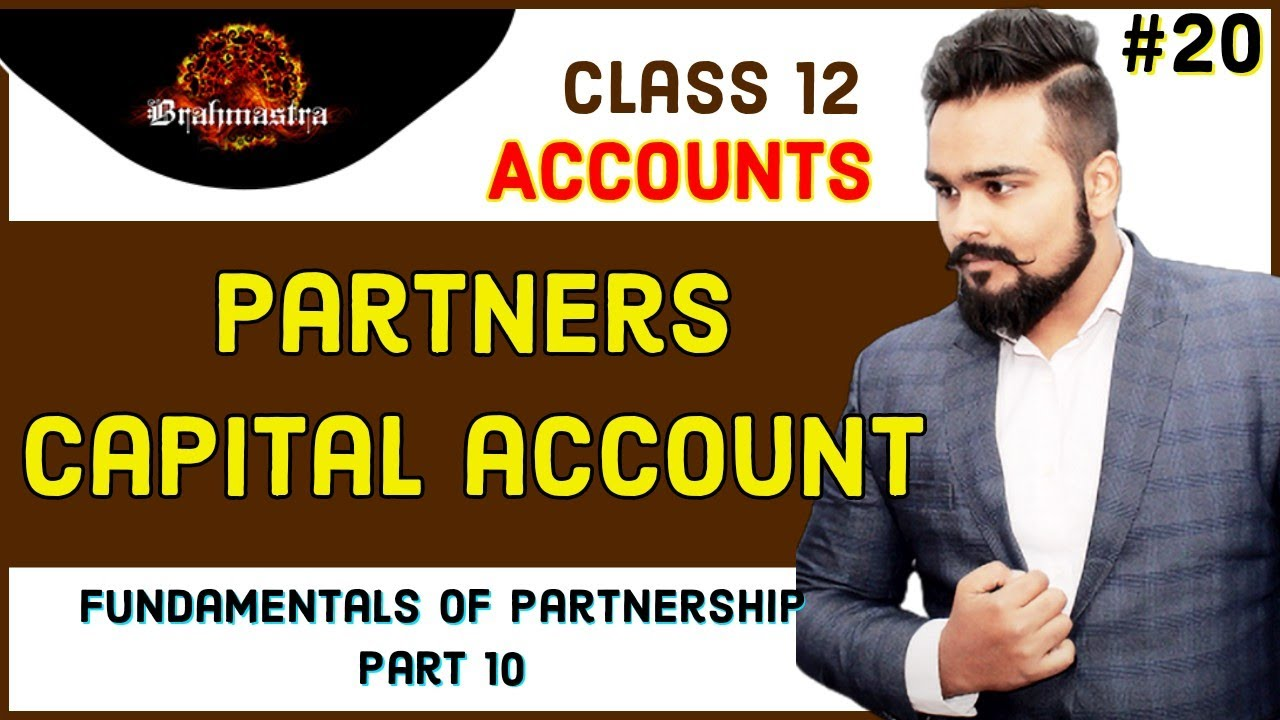 🔴 Partners capital Account   fixed and current   Partnership   class 12   accounts   video 20