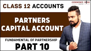 🔴 Partners capital Account | fixed and current | Partnership | class 12 | accounts | video 20