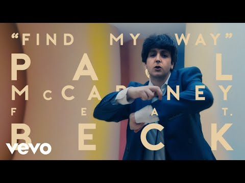 Paul McCartney, Beck - Find My Way (Official Video)